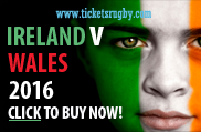 Ireland v Wales 2016 Rugby Tickets